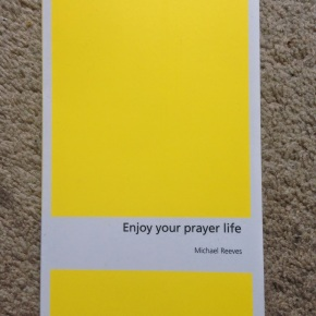 Enjoy Your Prayer Life [Review]