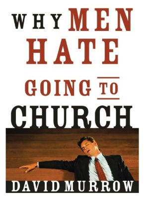 Review: Why Men Hate Going to Church