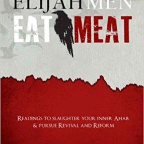 Elijah Men Eat Meat[review]
